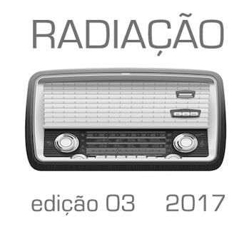 radiação ed3 Arte Rádio na Artadentro 2017